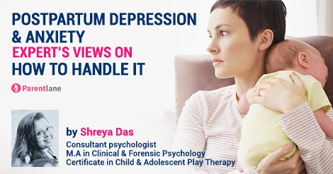 Postpartum Depression & Anxiety—Expert's Views on How to Handle it